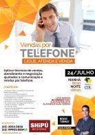 VENDA POR TELEFONE - LIGUE, ATENDA E VENDA -  Shipú MKT