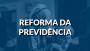 Pela aprovação da reforma previdenciária em Mato Grosso